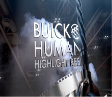 Buick Human Highlight Reel
