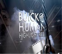 Buick Human Highlight Reel